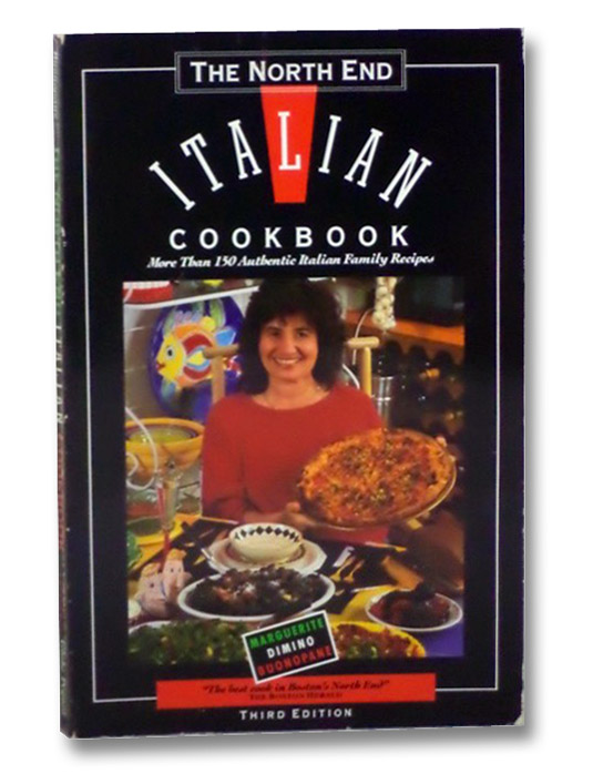 The North End Italian Cookbook, Buonopane, Marguerite Dimino