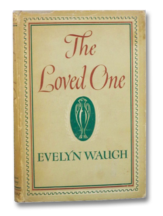 The Loved One: An Anglo-American Tragedy, Waugh, Evelyn