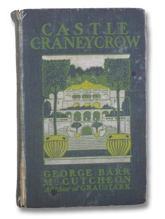 Castle Craneycrow, McCutcheon, George Barr