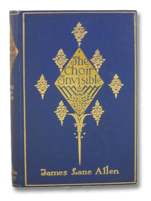 The Choir Invisible, Allen, James Lane