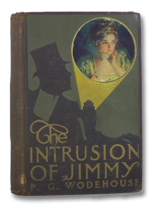 The Intrusion of Jimmy, Wodehouse, P.G. [Pelham Grenville]