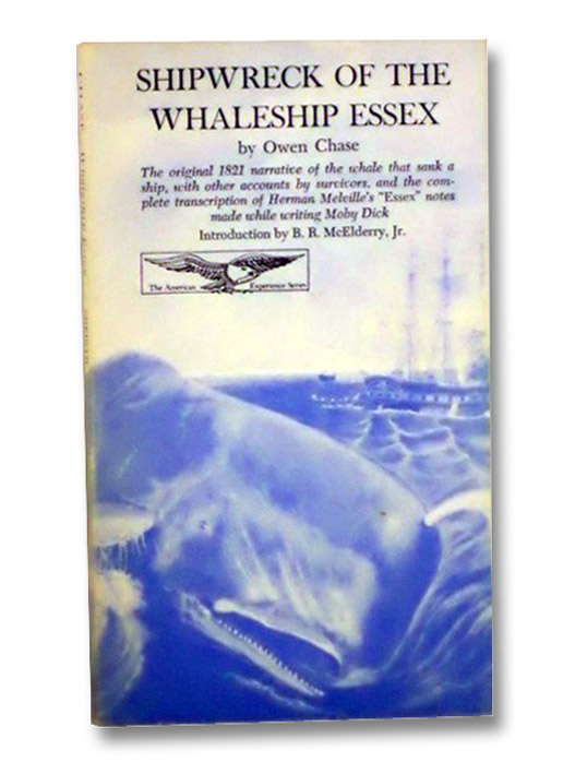 Shipwreck of the Whaleship Essex, Chase, Owen; McElderry, Jr., B.R.