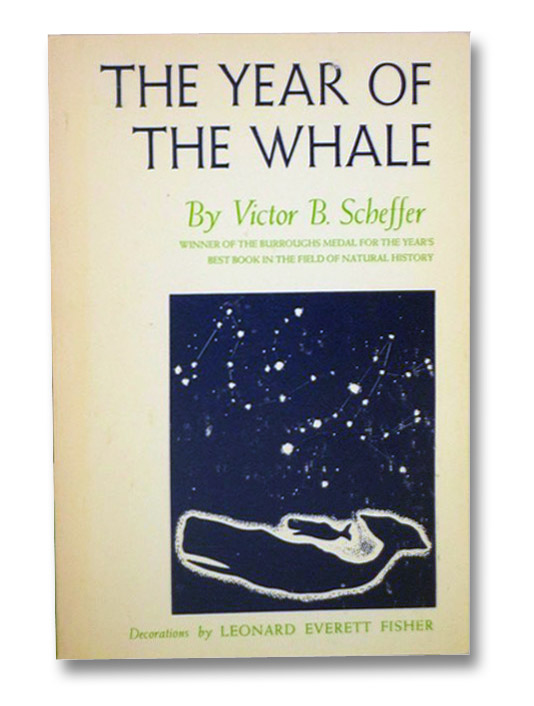 The Year of the Whale, Scheffer, Victor B.; Fisher, Leonard Everett