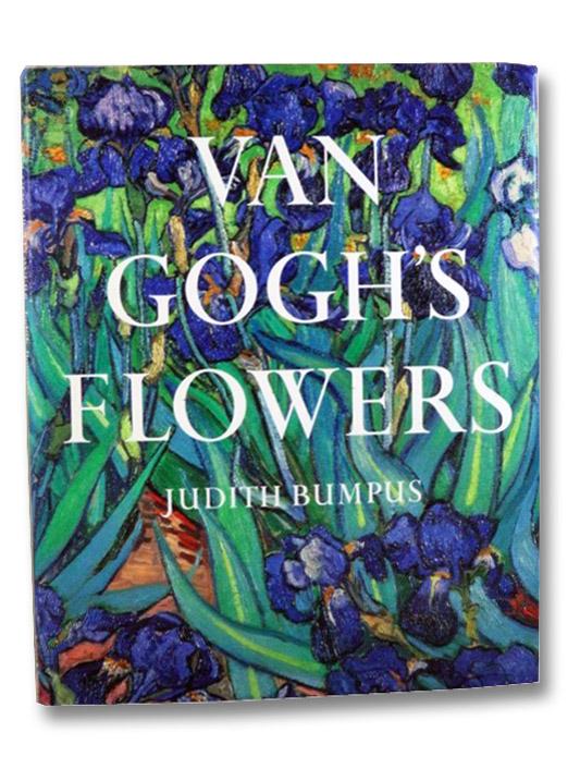 Van Gogh's Flowers, Bumpus, Judith