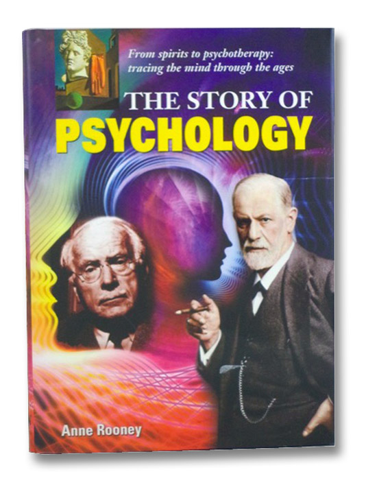 The Story of Psychology, Rooney, Anne