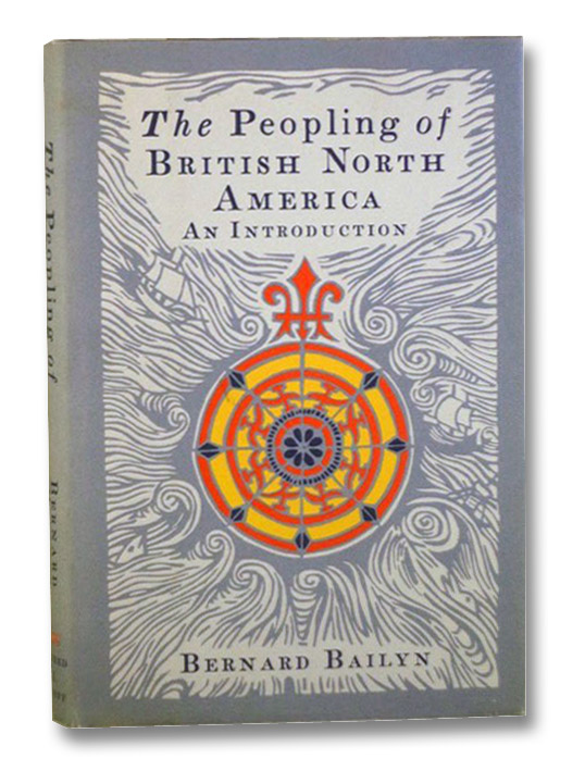 The Peopling of British North America: An Introduction, Bailyn, Bernard