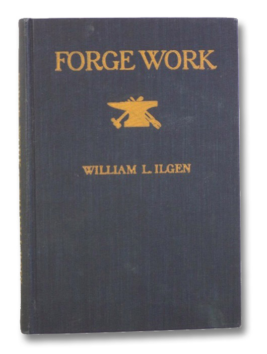 Forge Work, Ilgen, William L.; Moore, Charles F.