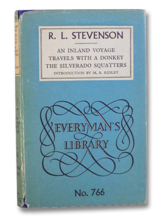 An Inland Voyage; Travels with a Donkey; The Silverado Squatters (Everyman's Library 766), Stevenson, Robert Louis
