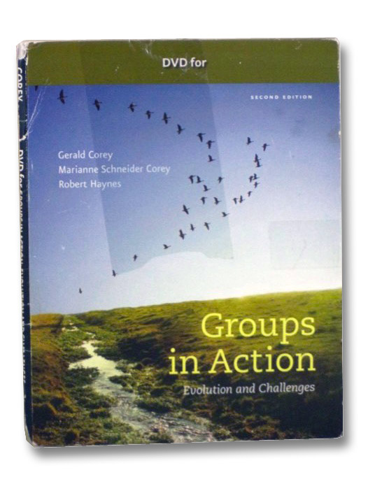 Groups in Action: Evolution and Challenges, Corey, Gerald; Corey, Marianne Schneider; Haynes, Robert