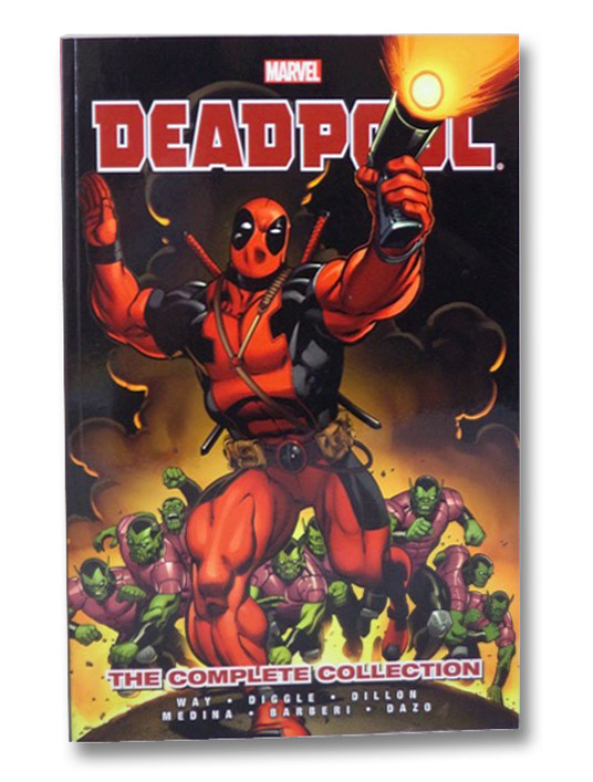 Deadpool: The Complete Collection, Vol. 1, Way, Daniel; Diggle, Andy; Dillon, Steve; Medina, Paco; Barberi, Carlo; Dazo, Bong
