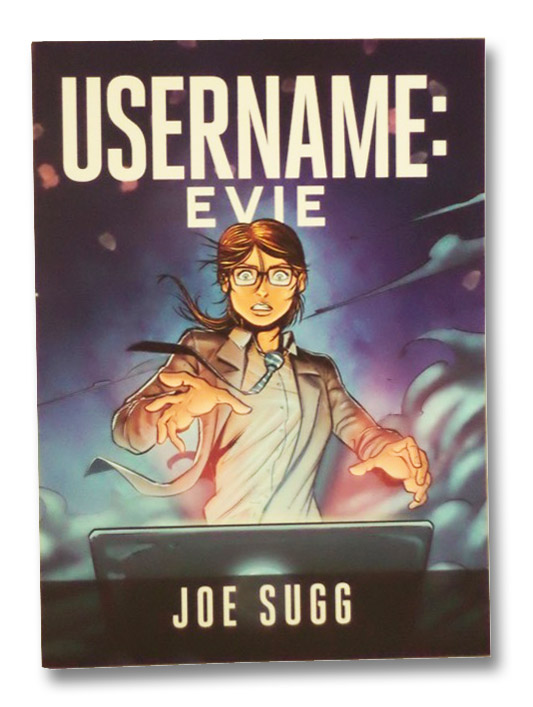 Username: Evie, Sugg, Joe