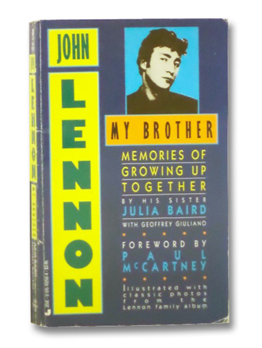 John Lennon My Brother: Memories of Growing Up Together, Baird, Julia