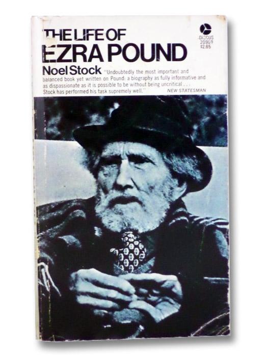 The Life of Ezra Pound, Stock, Noel