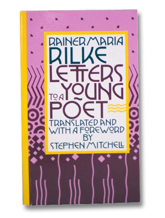 Letters to a Young Poet, Rilke, Rainer Maria
