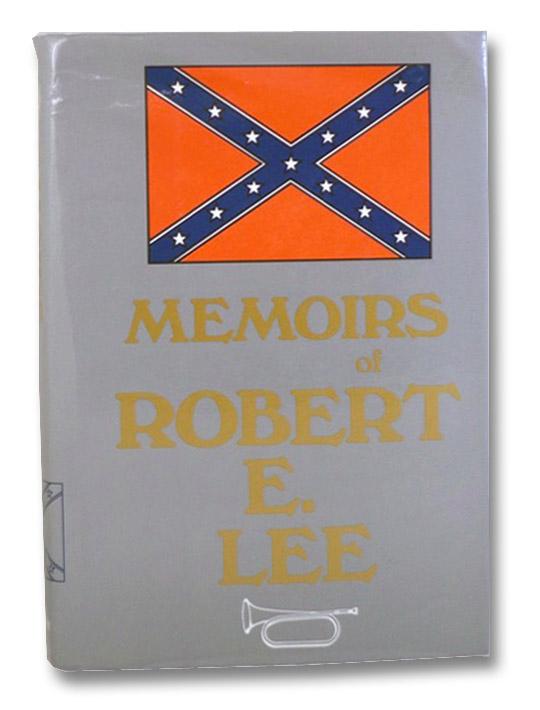 Memoirs of Robert E. Lee, Long, A.L.; Wright, Marcus J.