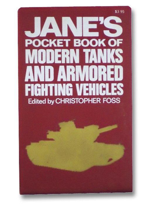Jane's Pocket Book of Modern Tanks and Armored Fighting Vehicles, Foss, Christopher