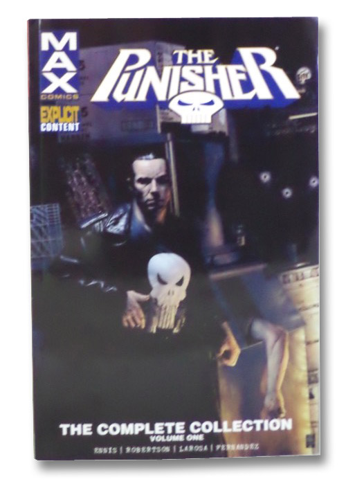 The Punisher: The Complete Collection (Max Comics), Ennis, Garth; Robertson, Darick; LaRosa, Lewis; Fernandez, Leandro