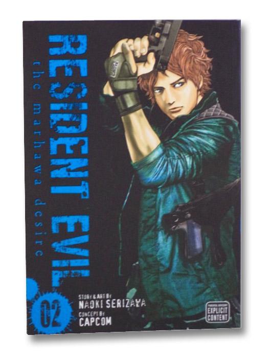 Resident Evil: The Marhawa Desire, Volume 2, Serizawa, Naoki; CapCom