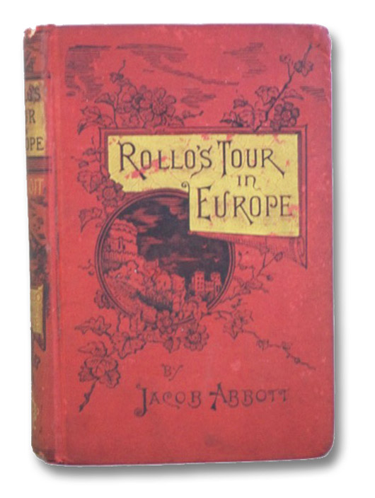 Rollo's Tour in Europe [Rollo on the Rhine], Abbott, Jacob