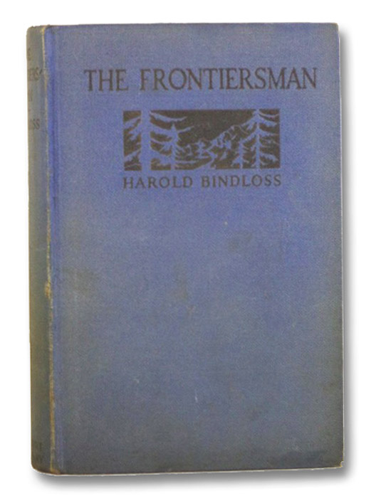 The Frontiersman, Bindloss, Harold