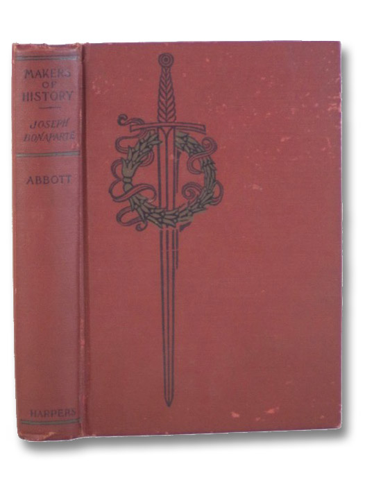Joseph Bonaparte (Makers of History), Abbott, Jacob