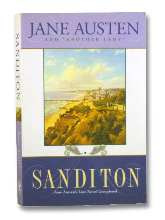 Sanditon: Jane Austen's Last Completed Novel, Austen, Jane; Another Lady