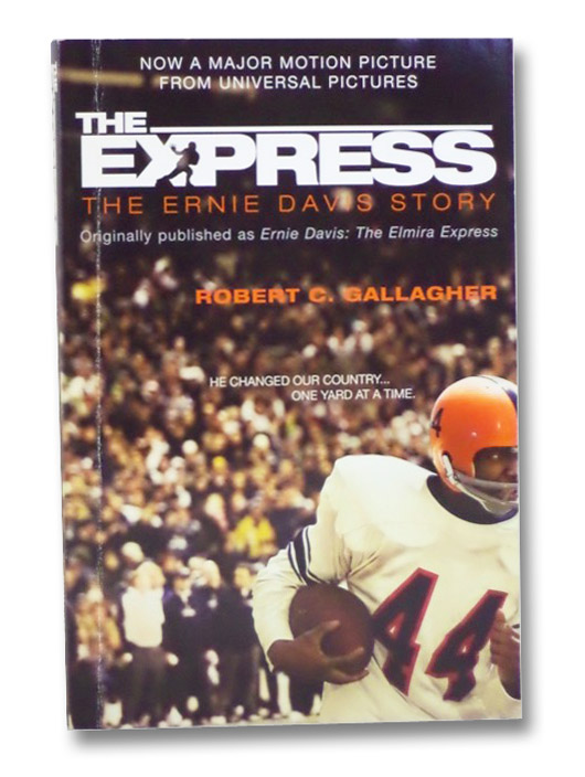 The Express: The Ernie Davis Story, Gallagher, Robert C.