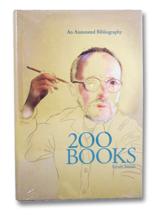 200 Hundred Books: An Annotated Bibliography, Smith, Keith