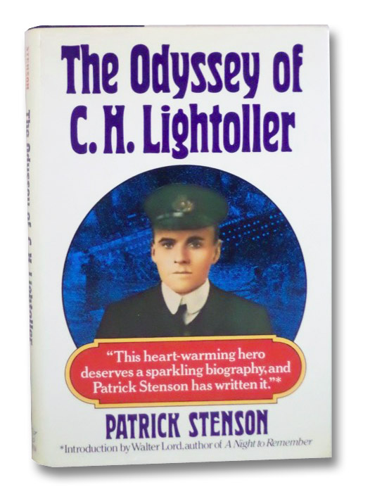 The Odyssey of C.H. Lightoller, Stenson, Patrick; Lord, Walter