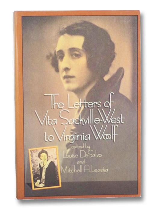 The Letters of Vita Sackville-West to Virginia Woolf, Sackville-West, Vita; DeSalvo, Louise; Leaska, Mitchell A.