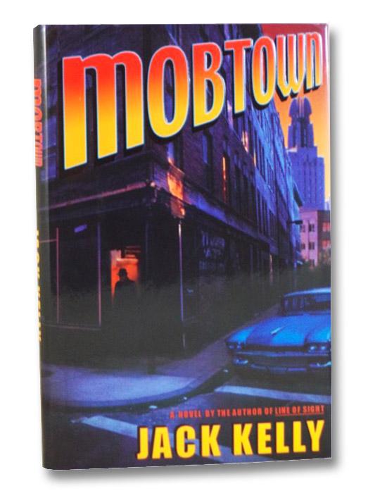 Mobtown, Kelly, Jack