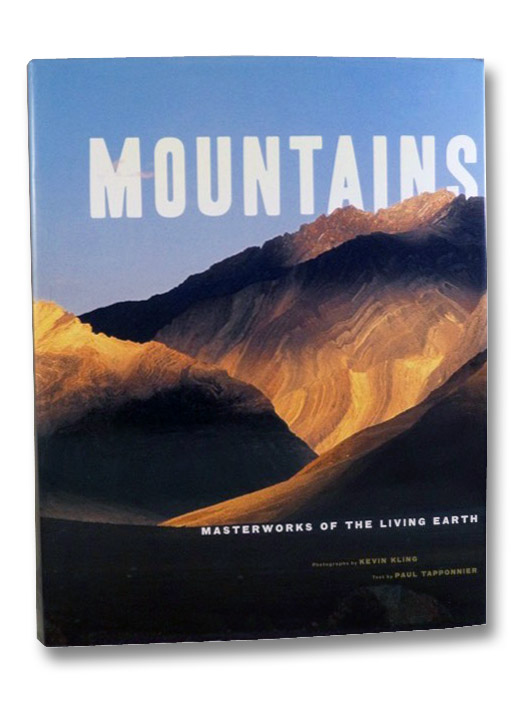 Mountains: Masterworks of the Living Earth, Tapponnier, Paul