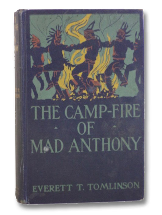 The Camp-Fire of Mad Anthony, Tomlinson, Everett T.