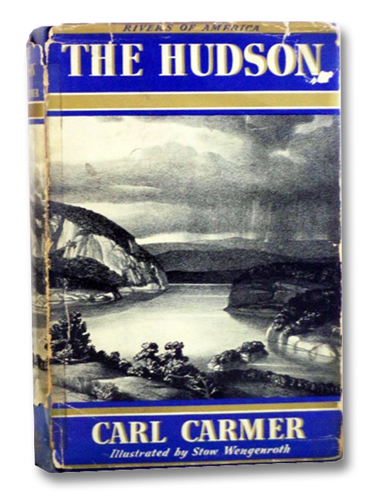 The Hudson (The Rivers of America), Carmer, Carl; Skinner, Constance Lindsay