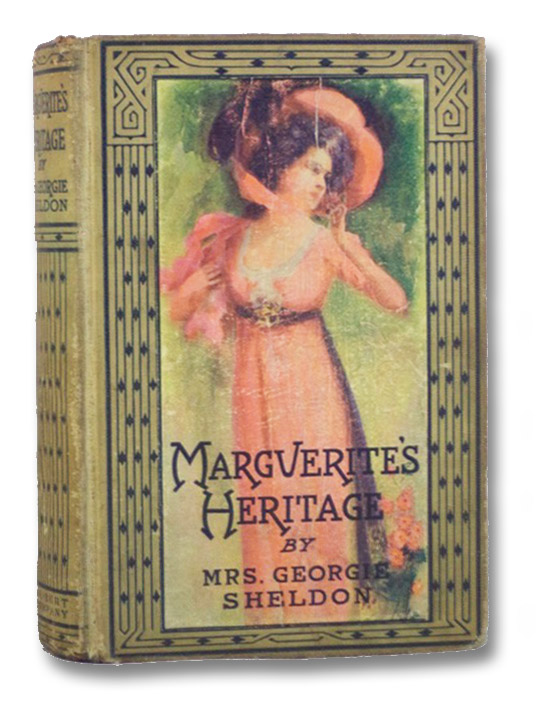 Marguerite's Heritage, or Love After Marriage, Sheldon, Mrs. Georgie