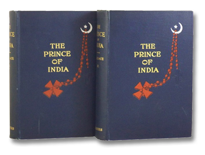The Prince of India or Why Constantinople Fell, in Two Volumes, Wallace, Lew
