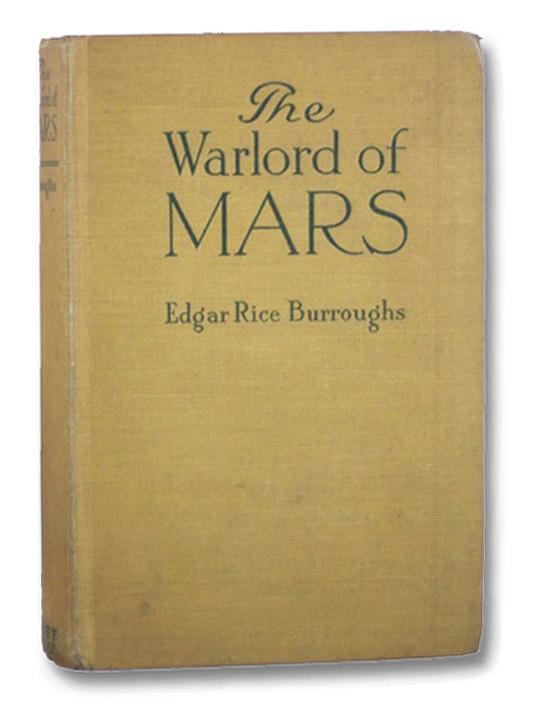 The Warlord of Mars, Burroughs, Edgar Rice; St. John, J. Allen