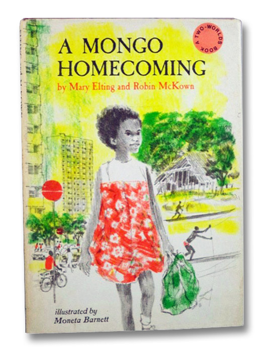 A Mongo Homecoming (A Two-Worlds Book), Elting, Mary; McKown, Robin; Barnett, Moneta