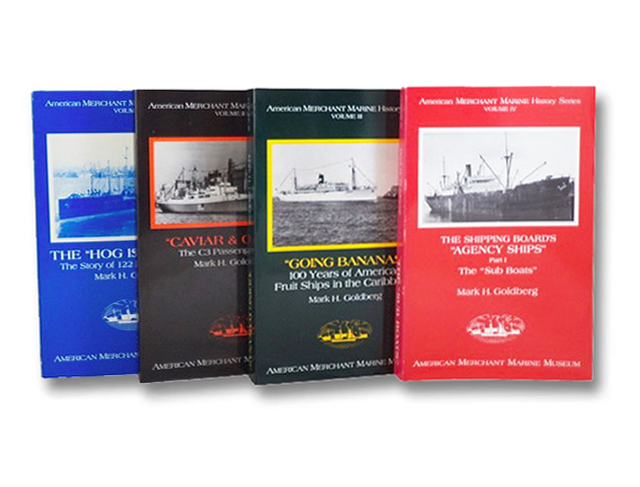 American Merchant Marine History Series 4-Volume Set: The Hogg Islanders; Caviar & Cargo; Going Bananas; The Sub Boats, Goldberg, Mark H.