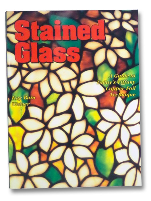 Stained Glass Guide, Weiner, Kay Bain