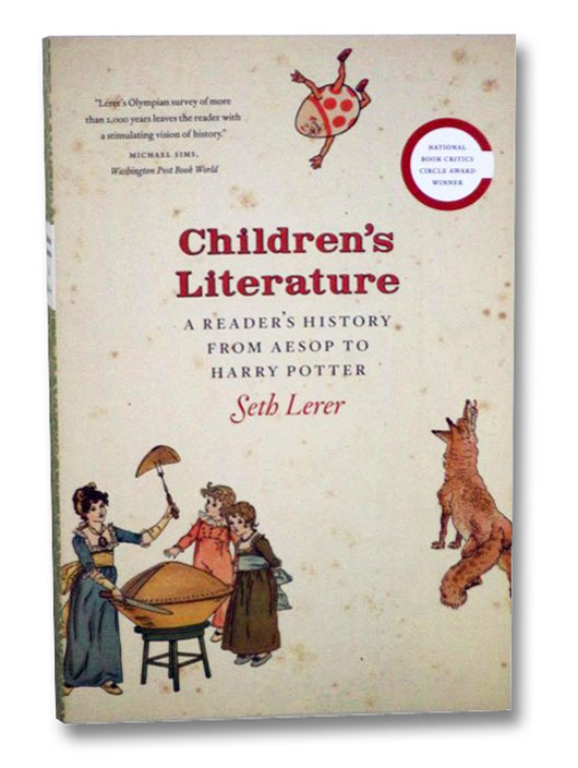Children's Literature: A Reader's History from Aesop to Harry Potter, Lerer, Seth