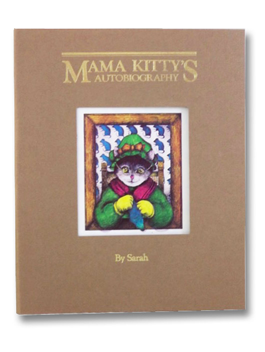 Mama Kitty's Autobiography, Sarah [Smith]; Slaughter, Terry