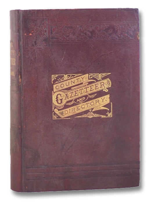 Part First. Gazetteer of Washington County, VT. 1783-1889. [with] Part Second. Business Directory of Washington County, VT. 1889., Child, Hamilton
