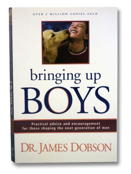 Bringing Up Boys, Dobson, James