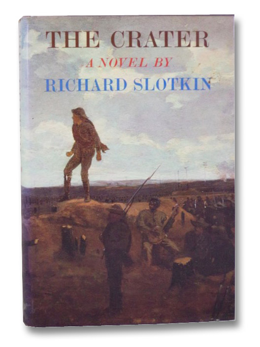 The Crater: A Novel, Slotkin, Richard