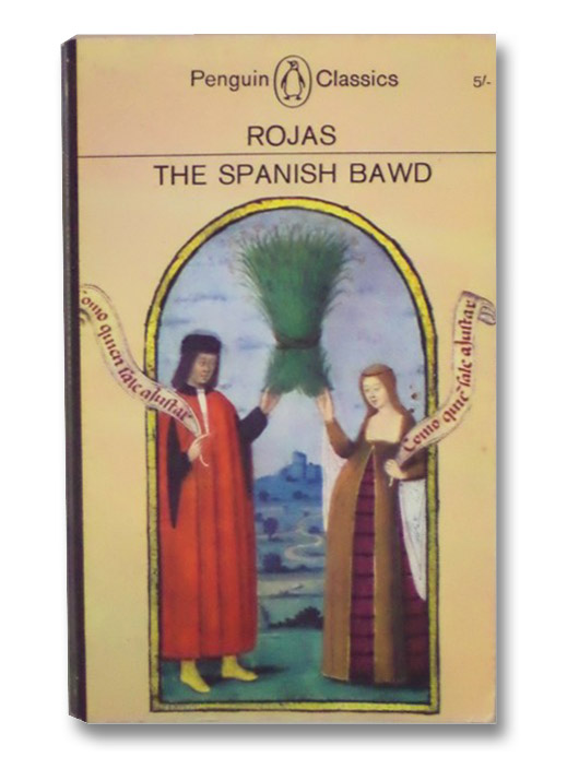 The Spanish Bawd, De Rojas, Fernando