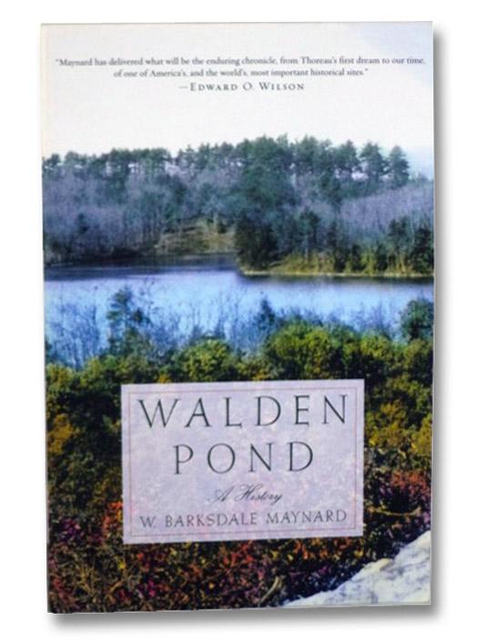 Walden Pond: A History, Maynard, W. Barksdale