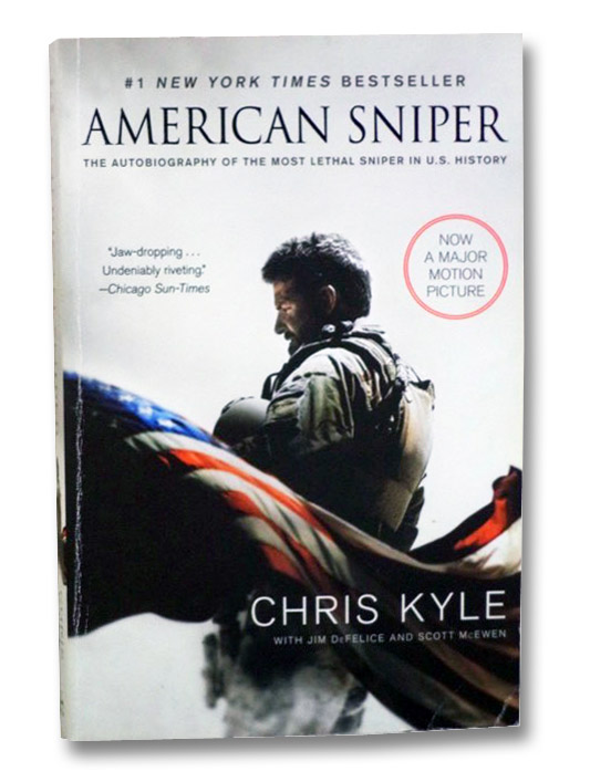 American Sniper: The Autobiography of the Most Lethal Sniper in U.S. History (Movie Tie-In), Kyle, Chris; DeFelice, Jim; McEwen, Scott
