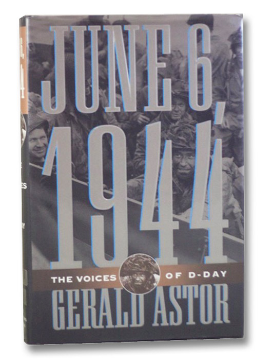 June 6, 1944: The Voices of D-Day, Astor, Gerald