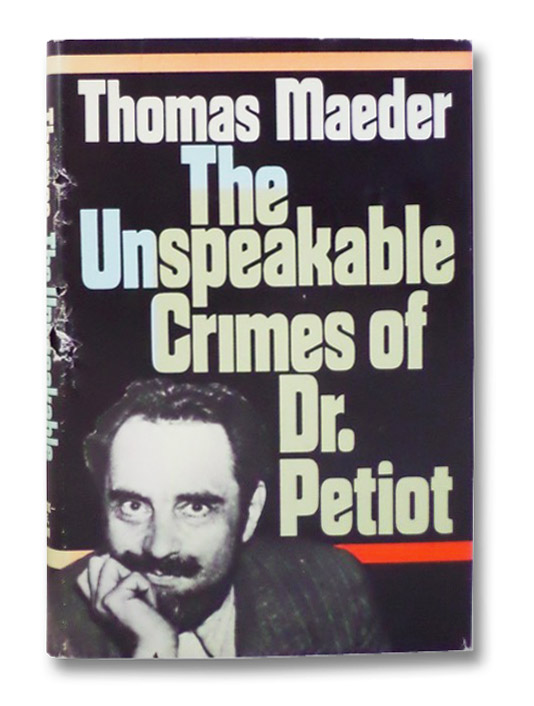 The Unspeakable Crimes of Dr. Petiot, Maeder, Thomas